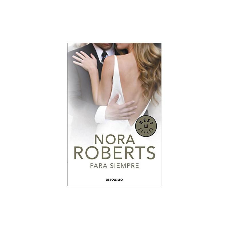 Para Siempre Cuatro Bodas De Nora Roberts 9788499898780