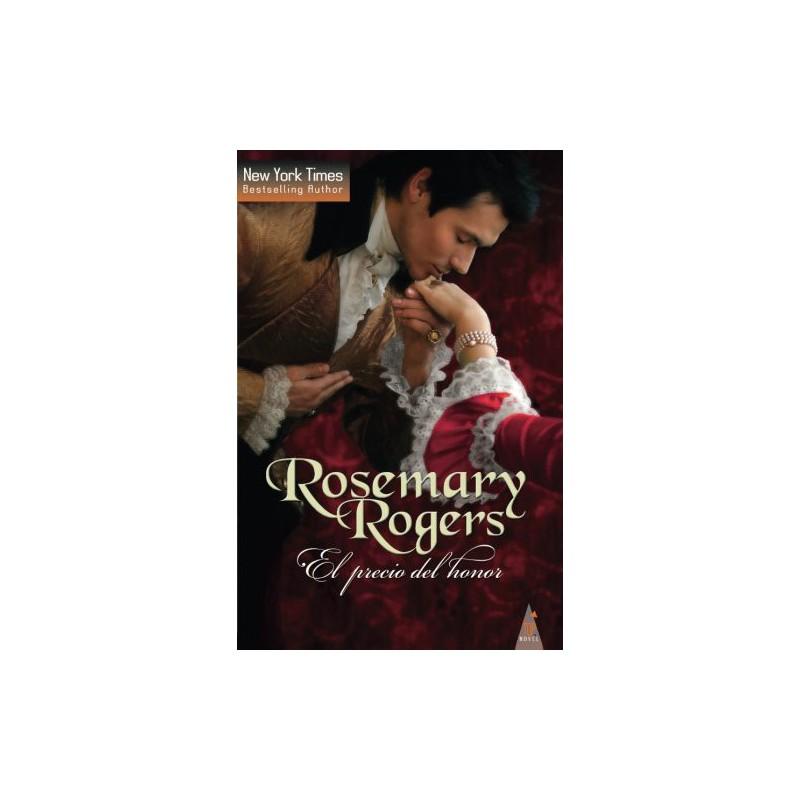 El Precio Del Honor De Rosemary Rogers 9788490109632