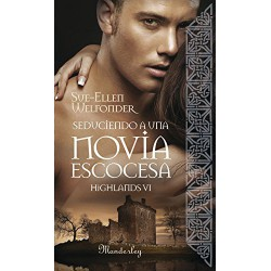 Seduciendo A Una Novia Escocesa Highlands VI De Sue Ellen Welfonder 9788483653104