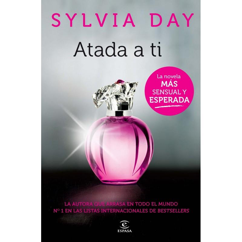 Atada A Ti De Sylvia Day 9788467034912