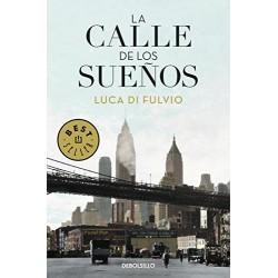 La Calle De Los Sueños De Luca Di Fulvio 9788499088662