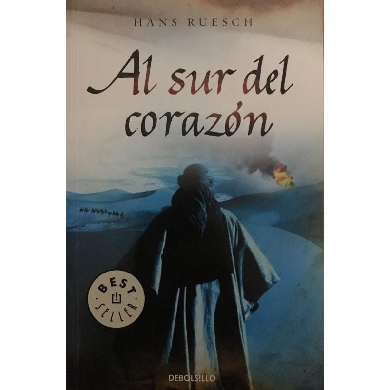 Al Sur Del Corazón De Peter Ruesch 9788499080692