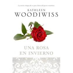 Una Rosa En Invierno Romantica De Kathleen E Woodiwiss 9788483469521