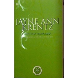 Destino Truncado De Jayne Ann Krentz 9788490102404