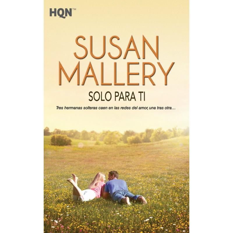 Solo Para Ti De Susan Mallery 9788468704715