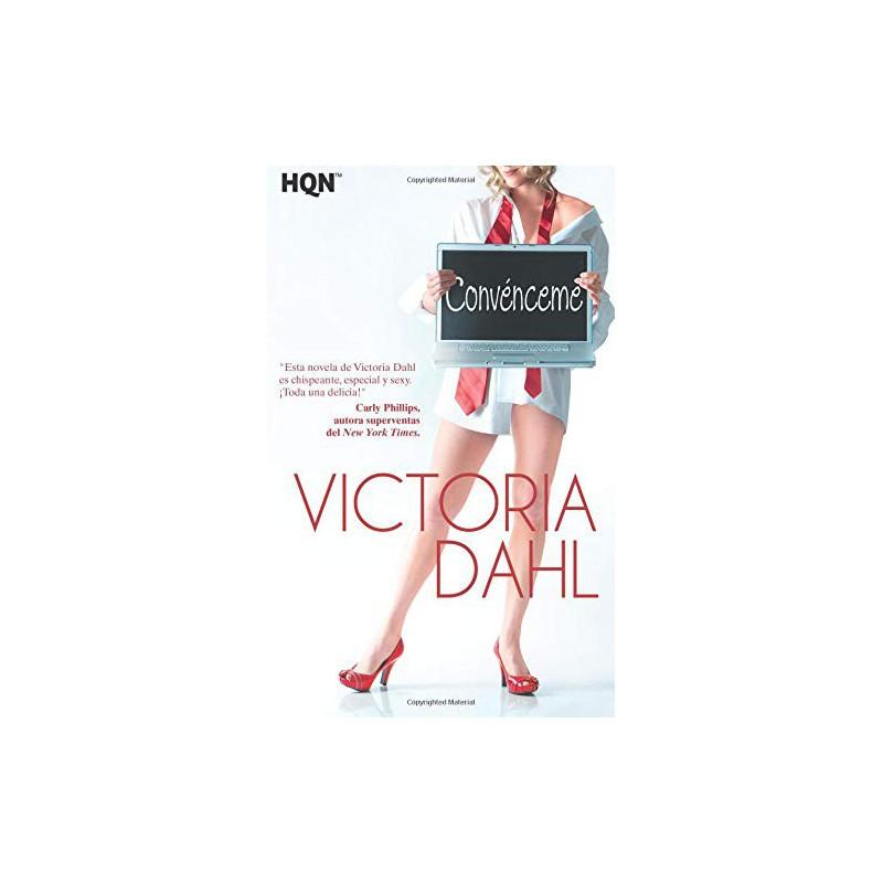 Convénceme De Victoria Dahl 9788468709475