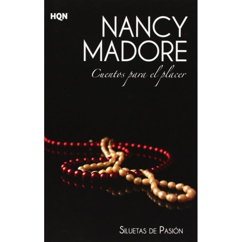 Cuentos Para El Placer Siluetas De Pasión De Madore Nancy Freire 9788468724256 www.todoalmejorprecio.es
