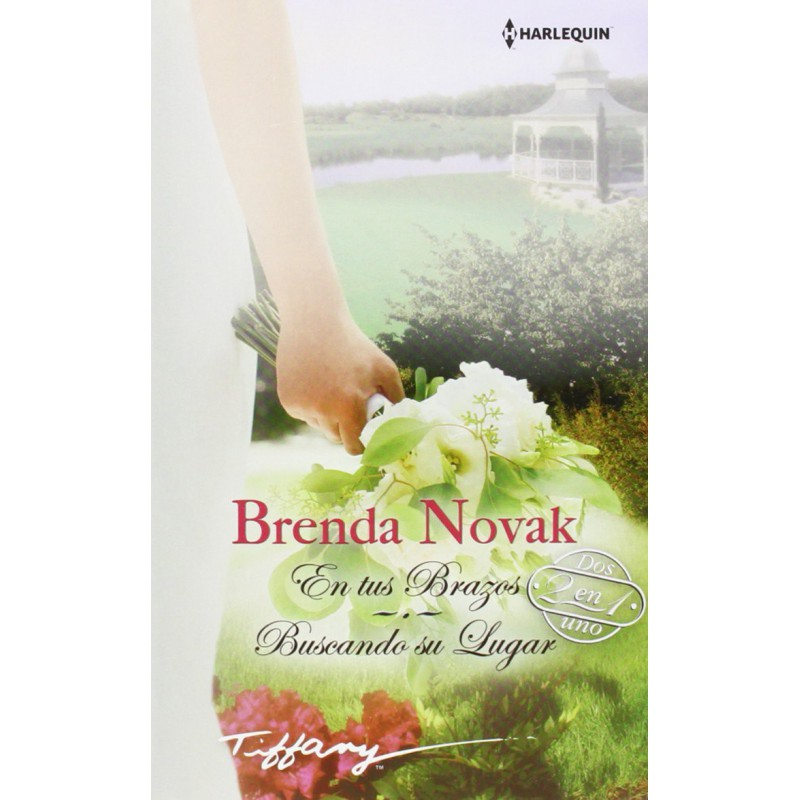 En Tus Brazos Buscando Su Lugar De Novak Brenda 9788468705460 www.todoalmejorprecio.es