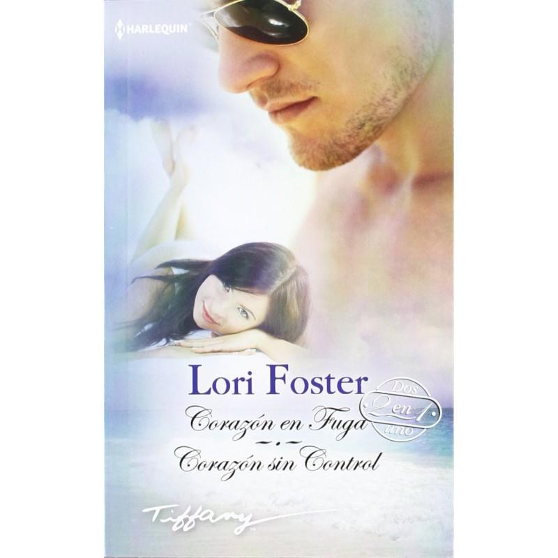 Corazón En Fuga Corazón Sin Control De Foster Lori 9788490109588 www.todoalmejorprecio.es