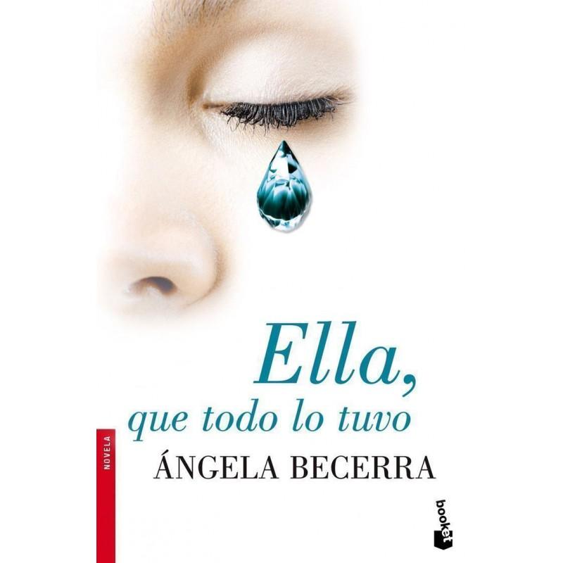 Ella Que Todo Lo Tuvo De Becerra Angela 9788408093459 www.todoalmejorprecio.es