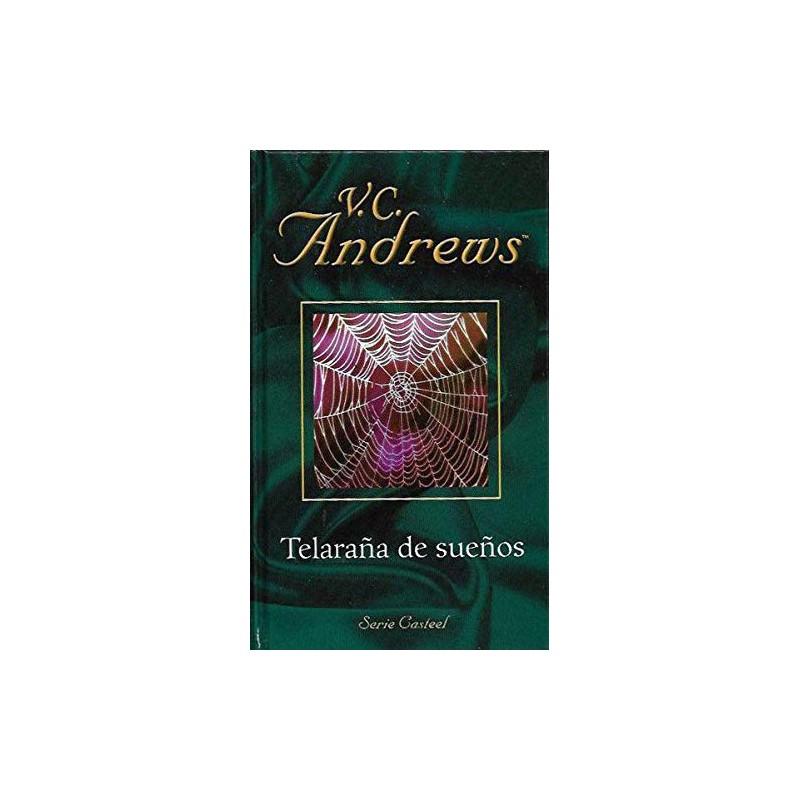 Telaraña De Sueños De V. C. Andrews 9788447104840 www.todoalmejorprecio.es
