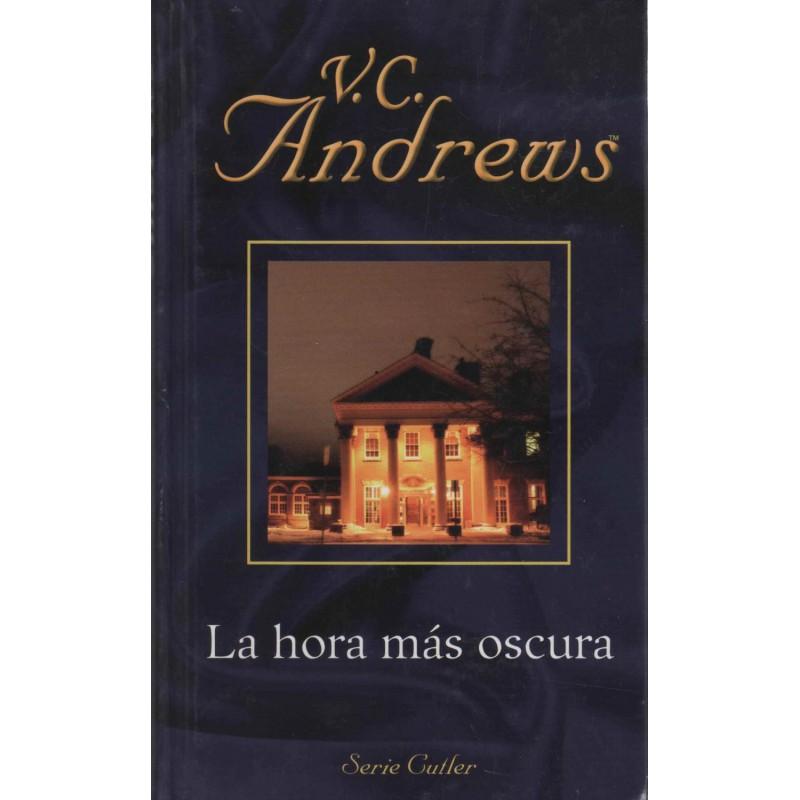 La Hora Más Oscura De V. C. Andrews 9788447104895 www.todoalmejorprecio.es