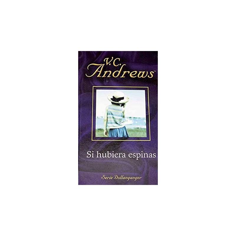 Si Hubiera Espinas De V. C. Andrews 9788447103454 www.todoalmejorprecio.es