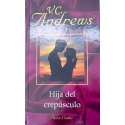 Hija Del Crepúsculo De V. C. Andrews 9788447104871 www.todoalmejorprecio.es