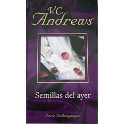 Las Semillas Del Ayer De V. C. Andrews 9788447103461 www.todoalmejorprecio.es