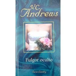 Fulgor Oculto De V. C. Andrews 9788447104925 www.todoalmejorprecio.es