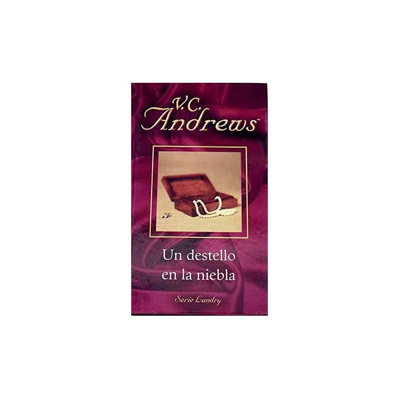 Un Destello En La Niebla De V. C. Andrews 9788447104918 www.todoalmejorprecio.es