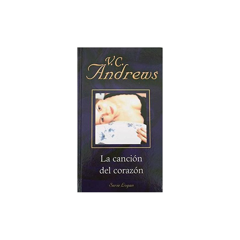 La Canción Del Corazón De V. C. Andrews 9788447104970 www.todoalmejorprecio.es