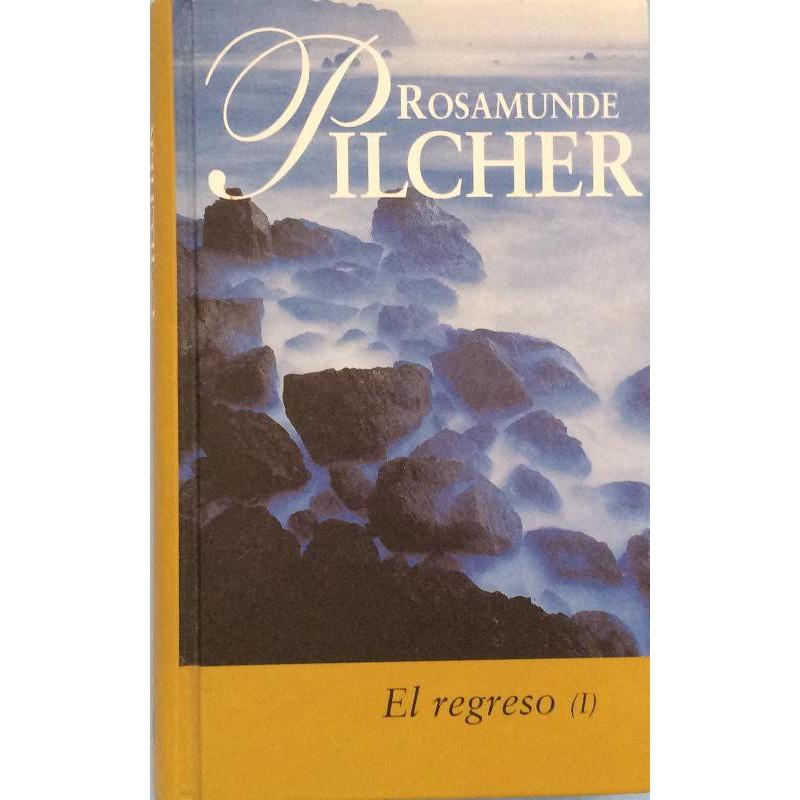El Regreso 1 Pilcher Rosamunde 9788447318346 www.todoalmejorprecio.es