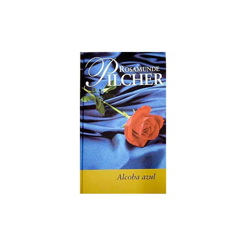 Alcoba Azul Y Otras Historias Pilcher Rosamunde 9788447318728 www.todoalmejorprecio.es