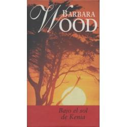 Bajo El Sol De Kenia Barbara Wood 9788447318124 www.todoalmejorprecio.es