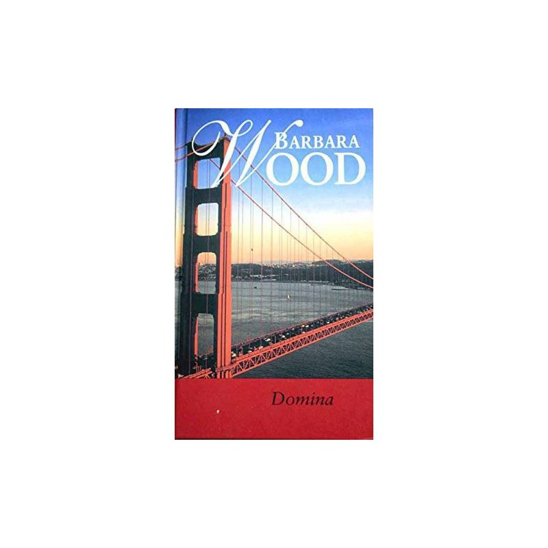 Domina De Barbara Wood 9788447318551 www.todoalmejorprecio.es