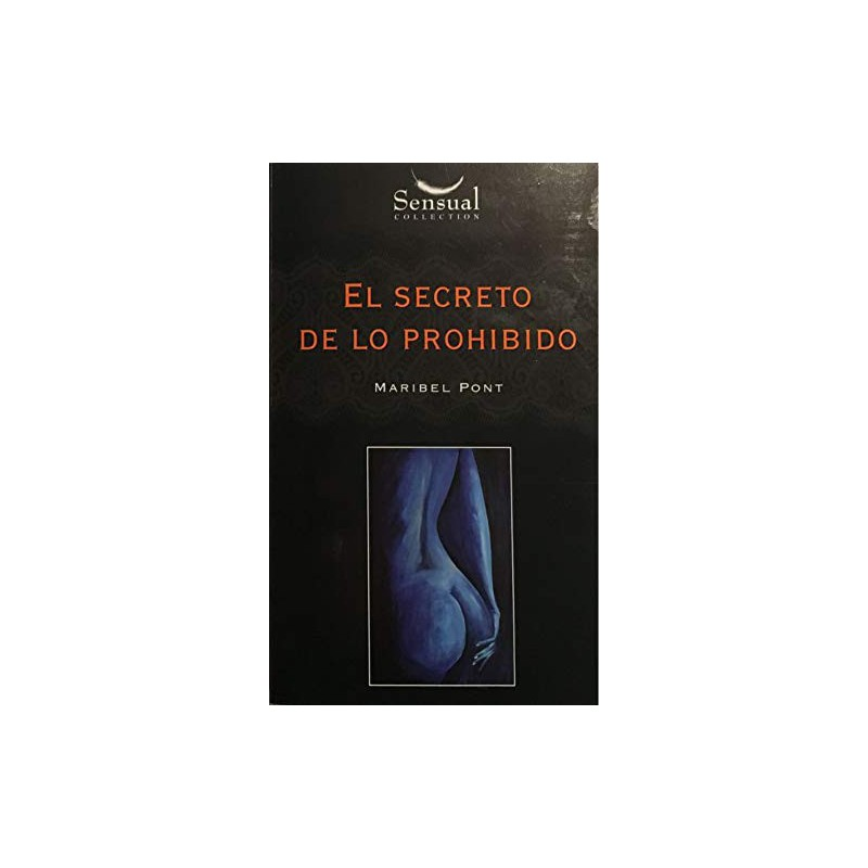 El Secreto De Lo Prohibido Del Autor Pont Pont Maribel 9788416088010