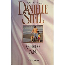 Querido Papá Del Autor Steel Danielle 9788467427592