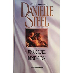 Una Cruel Bendición Del Autor Steel Danielle 9788467425895