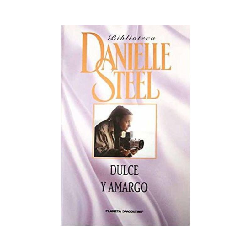 Dulce Y Amargo Del Autor Steel Danielle 9788467423242