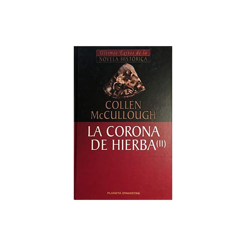 La Corona De Hierba Vol II De Colleen Mccullough 9788439588634 www.todoalmejorprecio.es