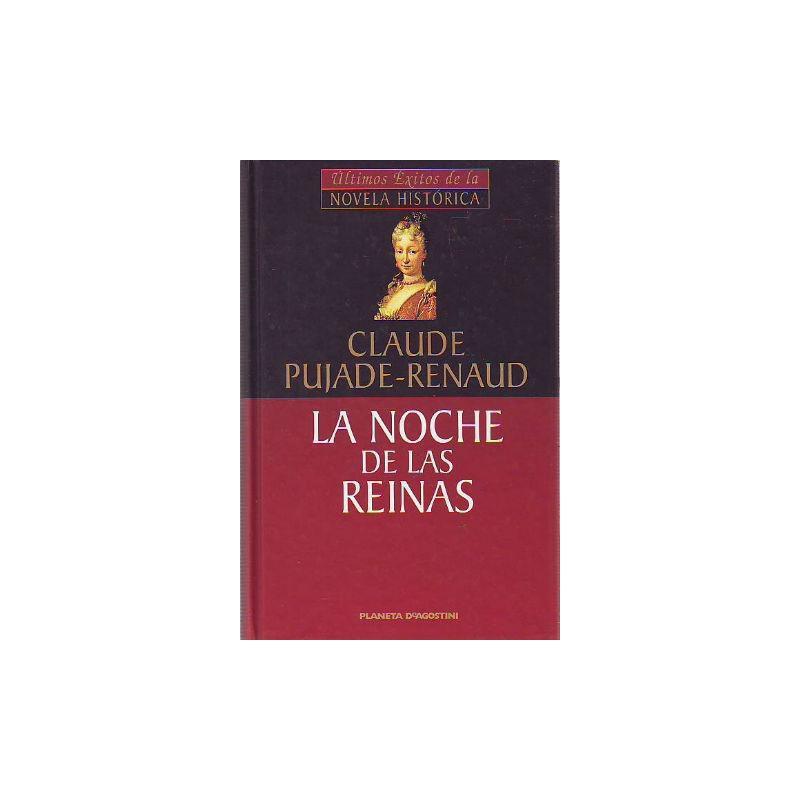 La Noche De Las Reinas Isabel De Farnesio Y La Princesa De Los Ursinos 9788439590347 www.todoalmejorprecio.es