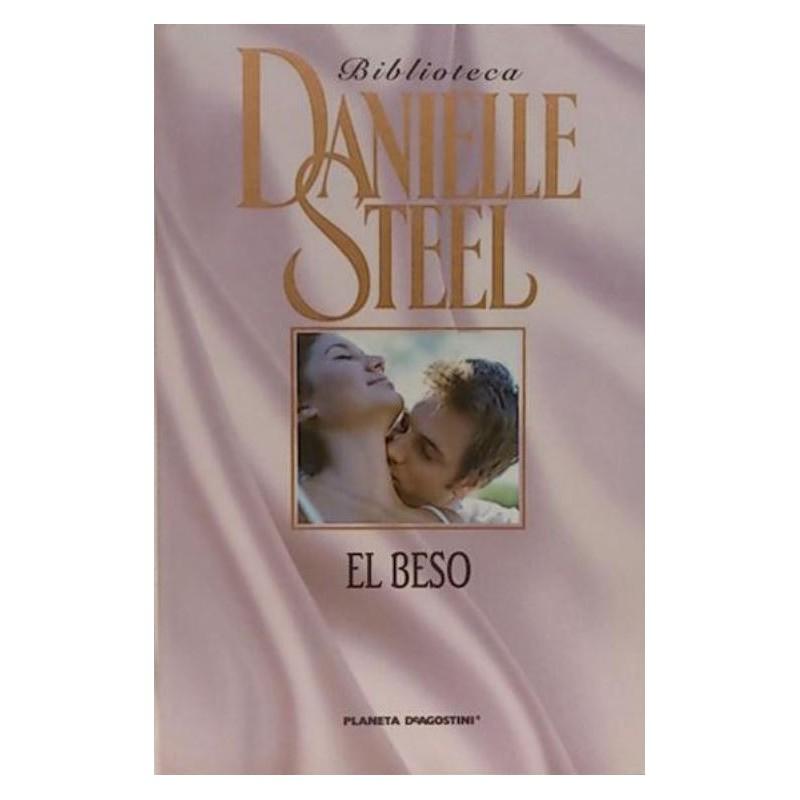 El Beso De Danielle Steel 9788467423211 www.todoalmejorprecio.es