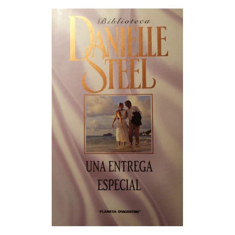Una Entrega Especial De Danielle Steel 9788467427585 www.todoalmejorprecio.es