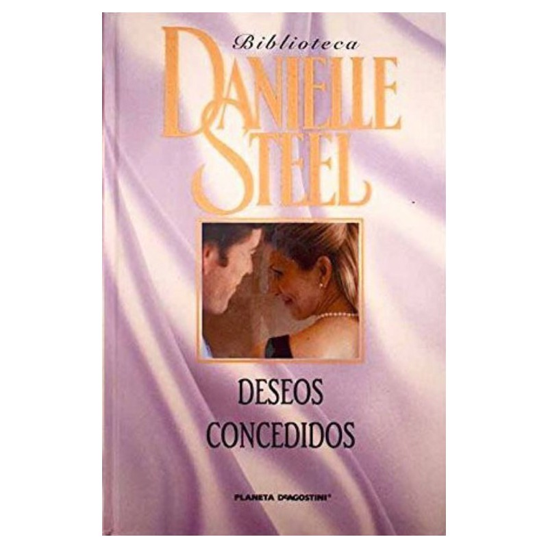 Deseos Concedidos De Danielle Steel 9788467423198 www.todoalmejorprecio.es