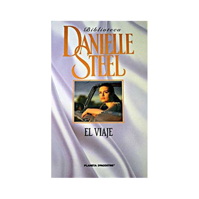 El Viaje De Danielle Steel 9788467423235 www.todoalmejorprecio.es