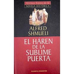 El Harén De La Sublime Puerta De Alfred Shmueli 9788439588603 www.todoalmejorprecio.es