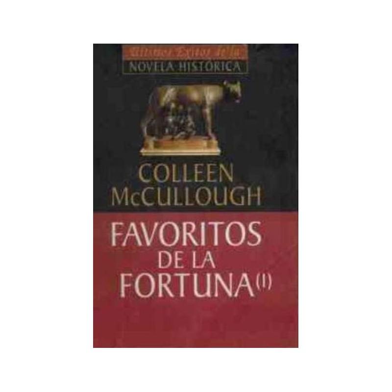 Favoritos De La Fortuna De Colleen Mccullough 9788439589419 www.todoalmejorprecio.es