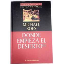 Donde Empieza El Desierto Vol I De Roes Michael 9788439589914 www.todoalmejorprecio.es