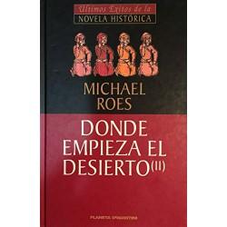 Donde Empieza El Desierto Vol II De Michael Roes 9788439589921 www.todoalmejorprecio.es