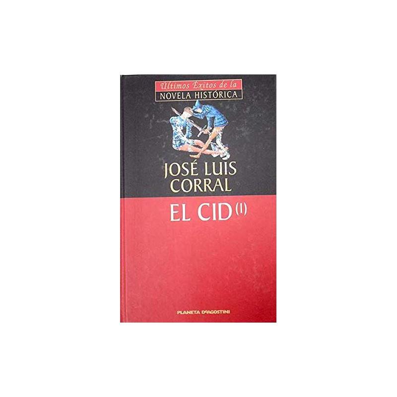 El Cid Vol I De José Luis Corral Lafuente 9788439587675 www.todoalmejorprecio.es