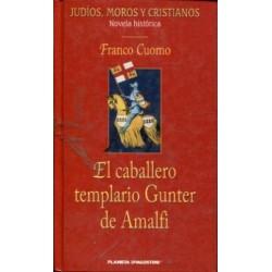 El Caballero Templario Gunter De Amalfi Cuomo