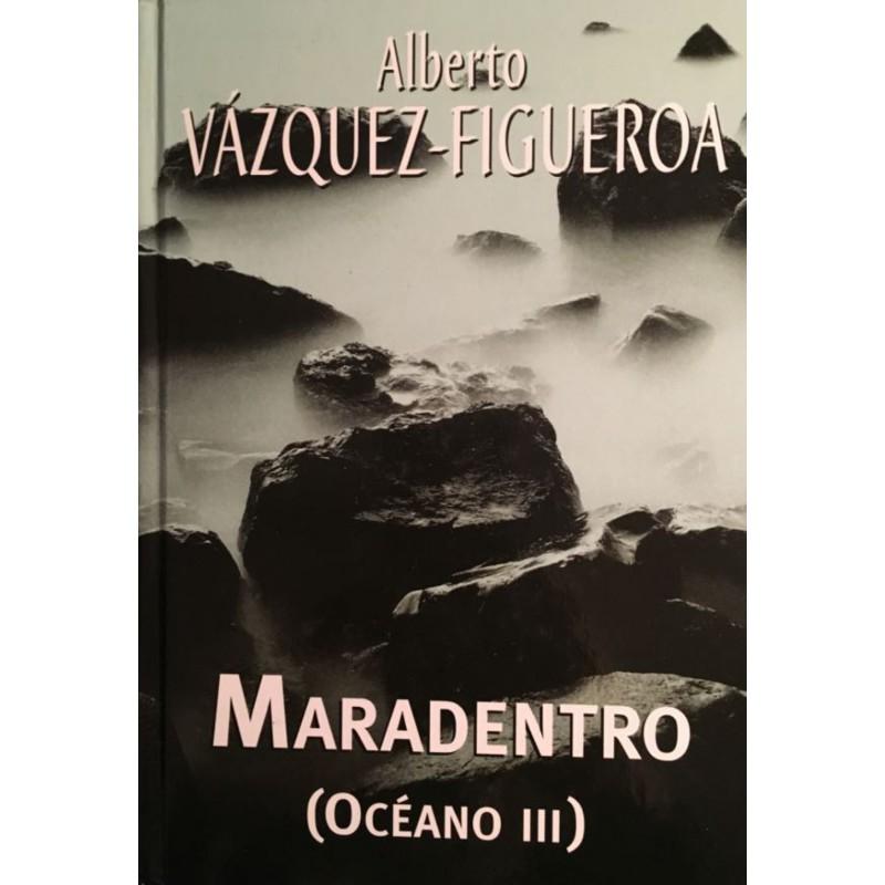 Maradentro De Alberto Vázquez-Figueroa 9788447338054 www.todoalmejorprecio.es