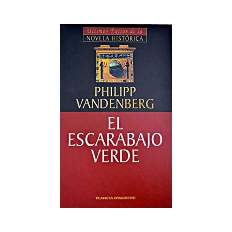 El Escarabajo Verde De Philipp Vandenberg 9788439589976 www.todoalmejorprecio.es