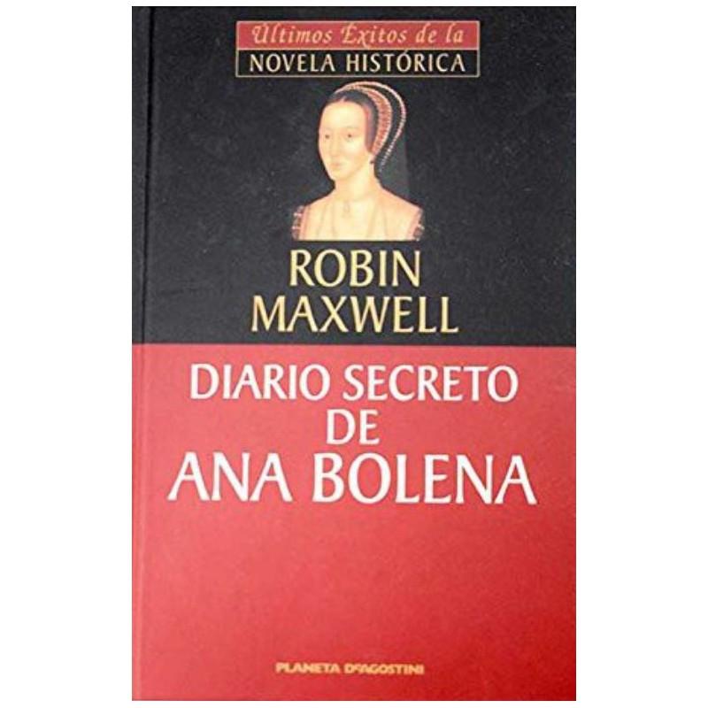 Diario Secreto De Ana Bolena De Robin Maxwell 9788439592020 www.todoalmejorprecio.es