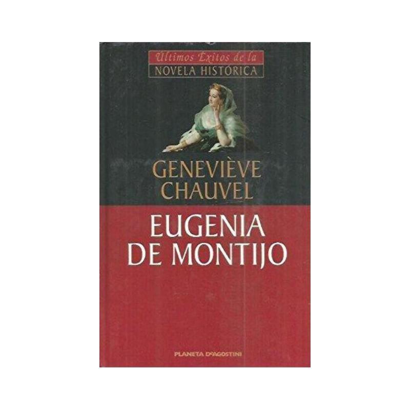 Eugenia De Montijo De Geneviève Chauvel 9788439591986 www.todoalmejorprecio.es