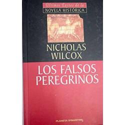 Los Falsos Peregrinos De Nicholas Wilcox 9788439590231 www.todoalmejorprecio.es