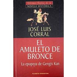 El Amuleto De Bronce De José Luis Corral Lafuente 9788439589983 www.todoalmejorprecio.es
