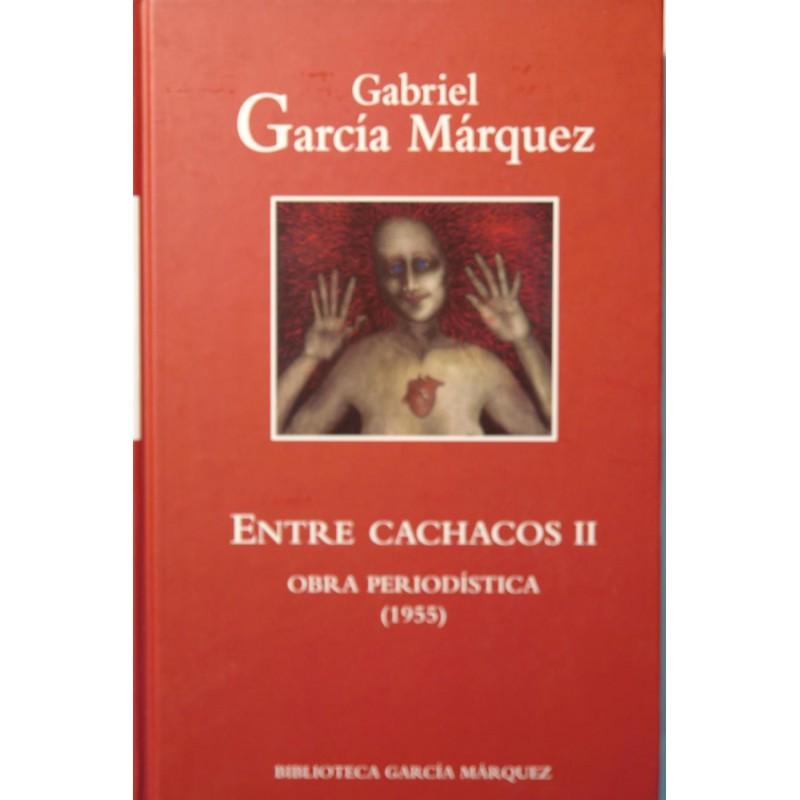 Entre Cachacos II De Gabriel García Márquez 9788447334018 www.todoalmejorprecio.es