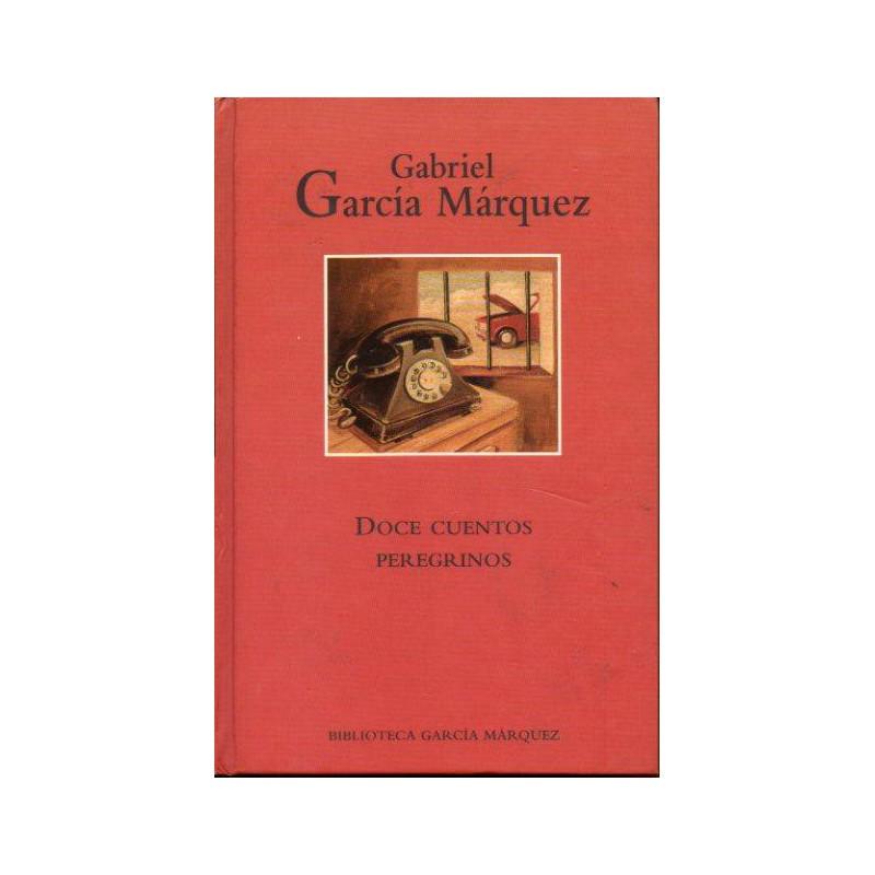 Doce Cuentos Peregrinos De Gabriel García Márquez 9788447333943 www.todoalmejorprecio.es